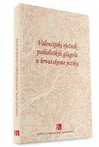 Valencijski rječnik psiholoških glagola u hrvatskome jeziku