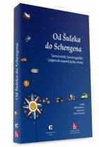 Od Šuleka do Schengena – Terminološki, terminografski i prijevodni aspekti jezika struke