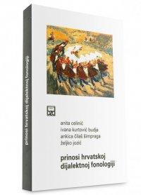 Prinosi hrvatskoj dijalektnoj fonologiji