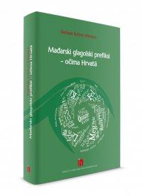 Mađarski glagolski prefiksi – očima Hrvatā