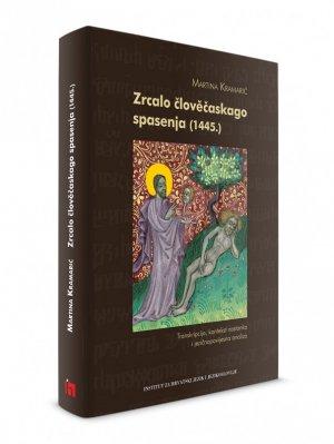 Zrcalo člověčaskago spasenja (1445.). Transkripcija, kontekst nastanka i jezičnopovijesna analiza